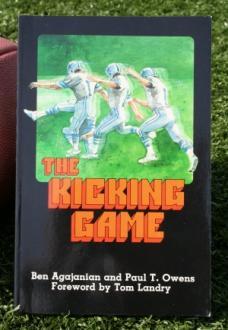 Ben Agajanian's book, The Kicking Game, has proven a tremendous coaching tool...