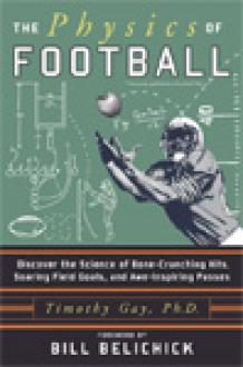 Physicist and football fan Timothy Gay breaks down the fundamental laws of...
