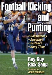 Football Kicking and Punting by Ray Guy and Rick Sang