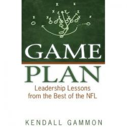 Game Plan Leadership Lessons from the Best of the NFL - with Kendall Gammon former Pro Long Snapper